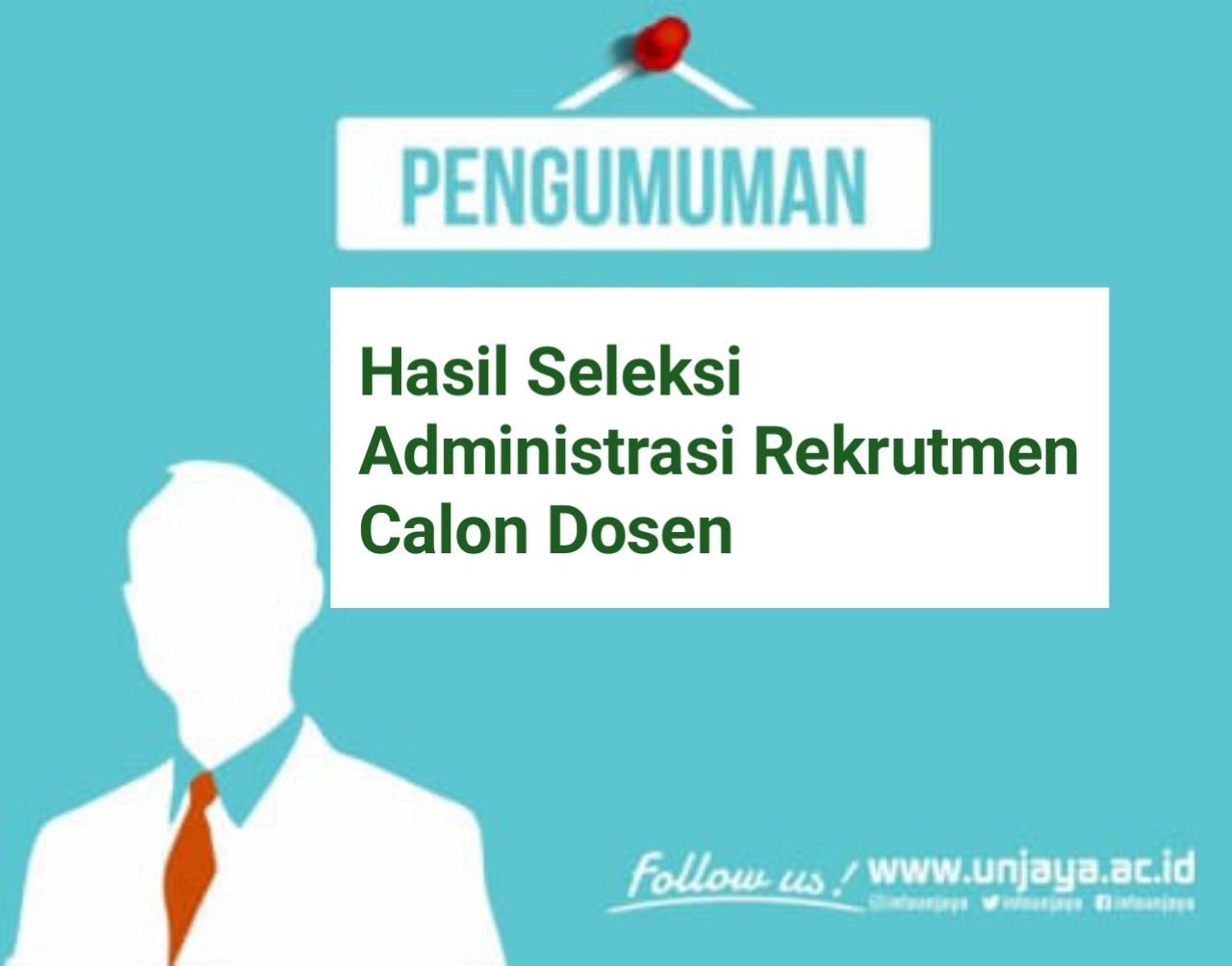 Pengumuman Hasil Seleksi Administrasi Penerimaan Pegawai Tenaga Pendidik (Dosen) Universitas Jenderal Achmad Yani Yogyakarta